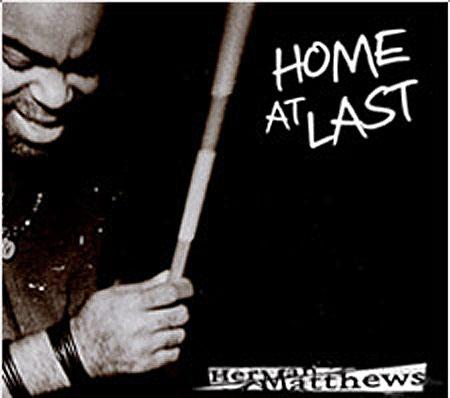 Herman Matthews Home At Last